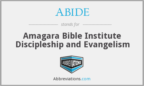ABIDE - Amagara Bible Institute Discipleship and Evangelism
