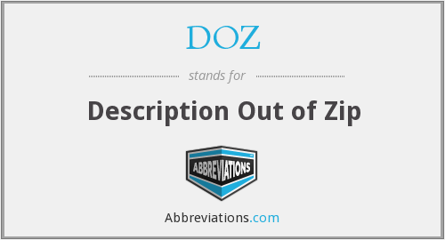 DOZ - Description Out of Zip