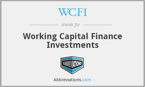 WCFI - Working Capital Finance Investments