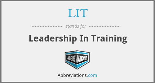 LIT - Leadership In Training
