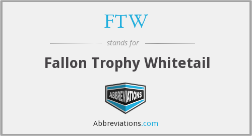 FTW - Fallon Trophy Whitetail