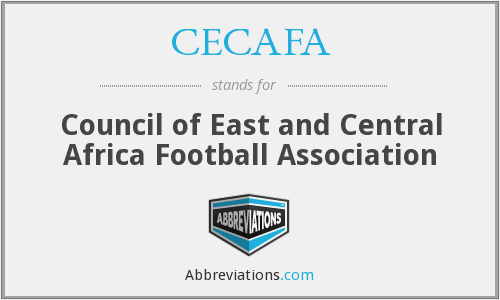 CECAFA - Council of East and Central Africa Football Association