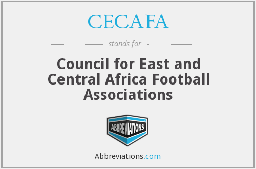 What does CECAFA stand for?