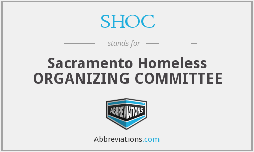 SHOC - Sacramento Homeless ORGANIZING COMMITTEE