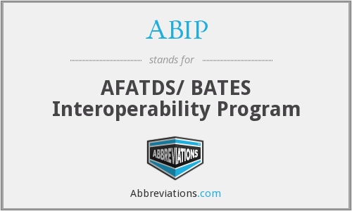 ABIP - AFATDS/ BATES Interoperability Program