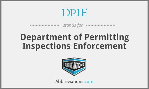 DPIE - Department of Permitting Inspections Enforcement