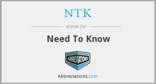 NTK - Need To Know