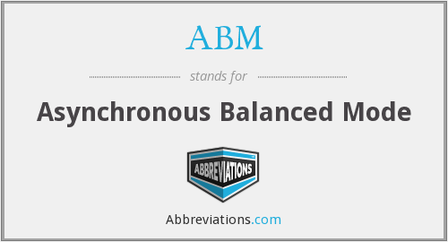 ABM - Asynchronous Balanced Mode