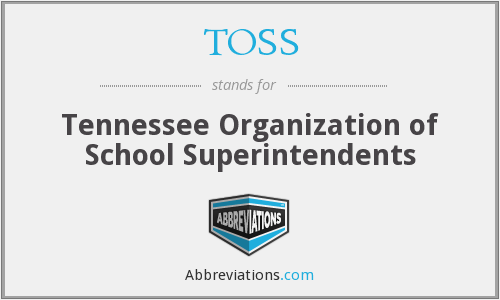 TOSS - Tennessee Organization of School Superintendents