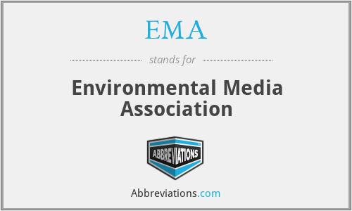 EMA - Environmental Media Association