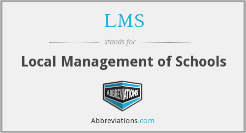 LMS - Local Management of Schools