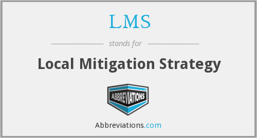 LMS - Local Mitigation Strategy