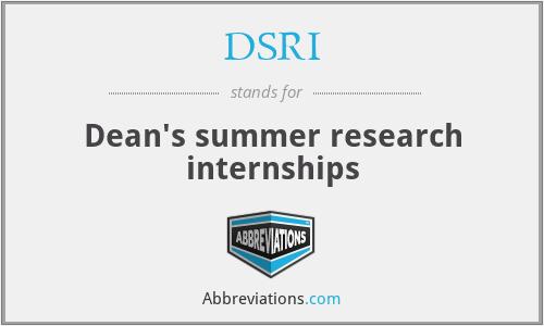 DSRI - Dean's summer research internships