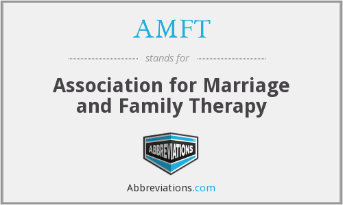 AMFT - Association for Marriage and Family Therapy