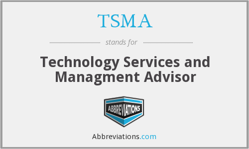 TSMA - Technology Services and Managment Advisor