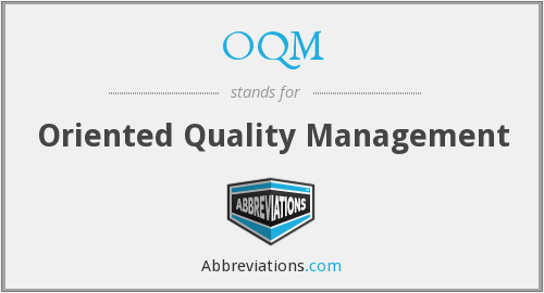OQM - Oriented Quality Management