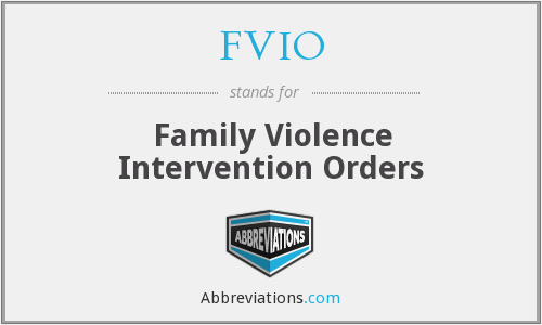 FVIO - Family Violence Intervention Orders