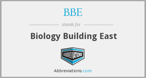BBE - Biology Building East