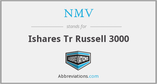 NMV - Ishares Tr Russell 3000