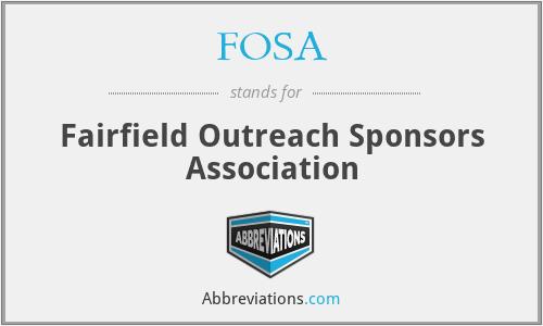 FOSA - Fairfield Outreach Sponsors Association