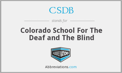 CSDB - Colorado School For The Deaf and The Blind