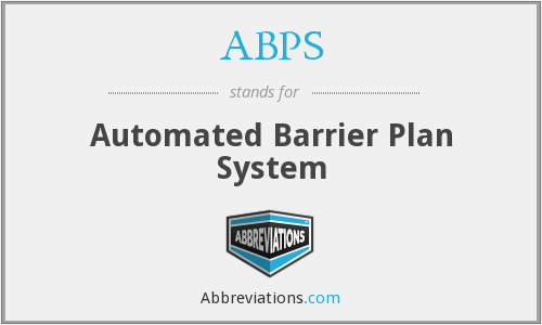 ABPS - Automated Barrier Plan System