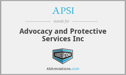 APSI - Advocacy and Protective Services Inc