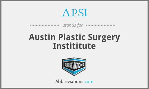 APSI - Austin Plastic Surgery Instititute
