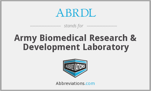 ABRDL - Army Biomedical Research & Development Laboratory