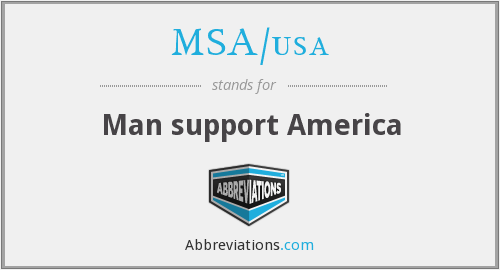 What does MSA/USA stand for?