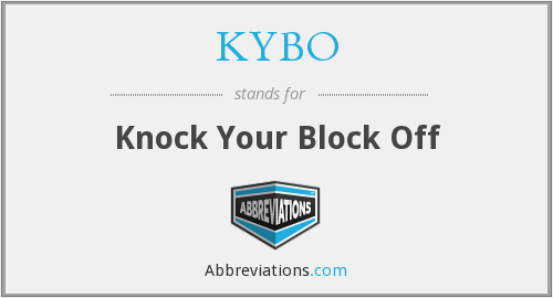 KYBO - Knock Your Block Off