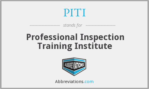 PITI - Professional Inspection Training Institute