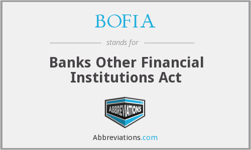 What does BOFIA stand for?
