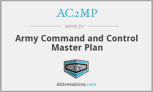 AC2MP - Army Command and Control Master Plan