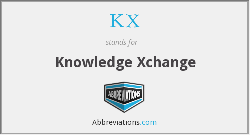 What does KX stand for?