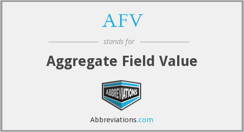 AFV - Aggregate Field Value