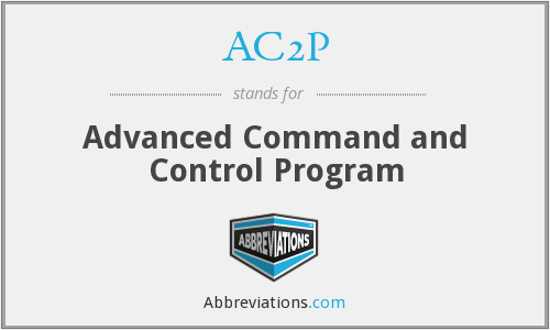 AC2P - Advanced Command and Control Program