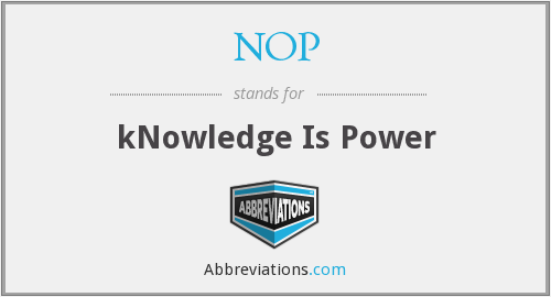 NOP - kNowledge Is Power