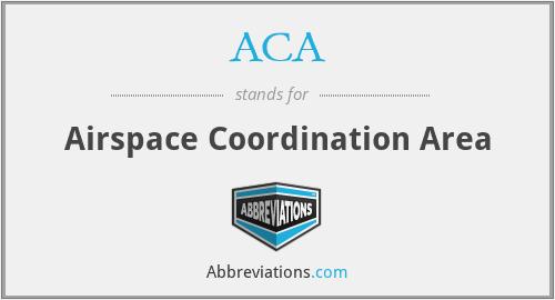 ACA - Airspace Coordination Area