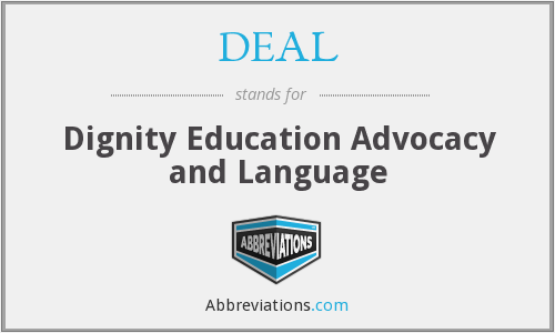 DEAL - Dignity Education Advocacy and Language