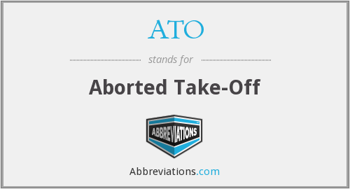 ATO - Aborted Take-Off