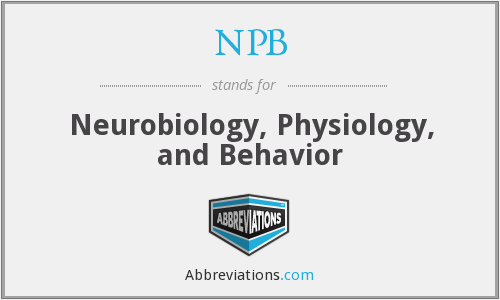 NPB - Neurobiology, Physiology, and Behavior