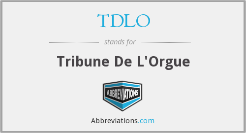 What does TDLO stand for?