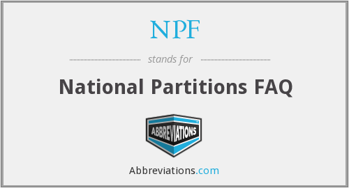 NPF - National Partitions FAQ