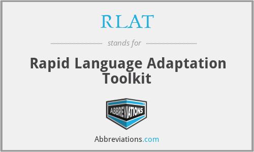RLAT - Rapid Language Adaptation Toolkit