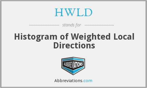 HWLD - Histogram of Weighted Local Directions