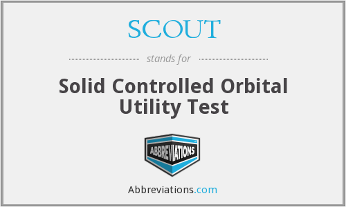 SCOUT - Solid Controlled Orbital Utility Test