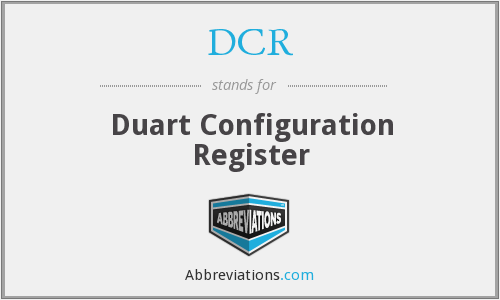 DCR - Duart Configuration Register