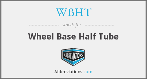 WBHT - Wheel Base Half Tube