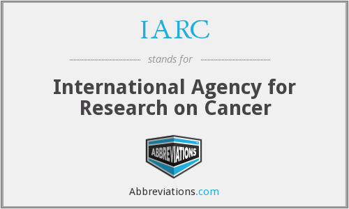 IARC - International Agency for Research on Cancer